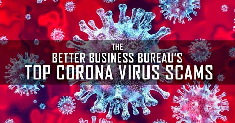 The Better Business Bureaus Top Coronavirus Scams